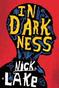 In Darkness by Nick Lake, Printz Award